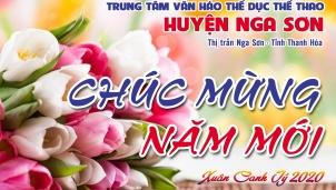 Trung tâm Văn hóa Thể dục thể thao huyện Nga Sơn Chúc Mừng Năm Mới 2020