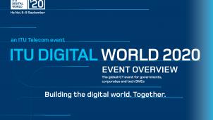 ITU Digital World – Hội nghị và Triển lãm Thế giới Số dấu ấn ngành ICT Việt Nam 2020
