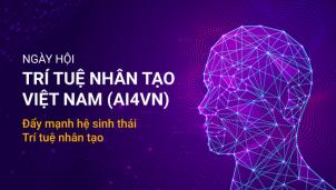 AI4VN - Ngày hội khởi động trí tuệ nhân tạo ở Việt Nam