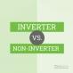 Khác biệt giữa điều hòa tiêu chuẩn và điều hòa inverter